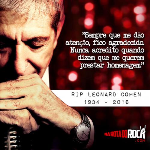 #Rip Leonard Cohen